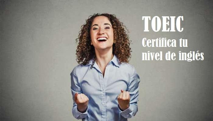 Foto de TOEIC o cómo certificar tu nivel real de inglés