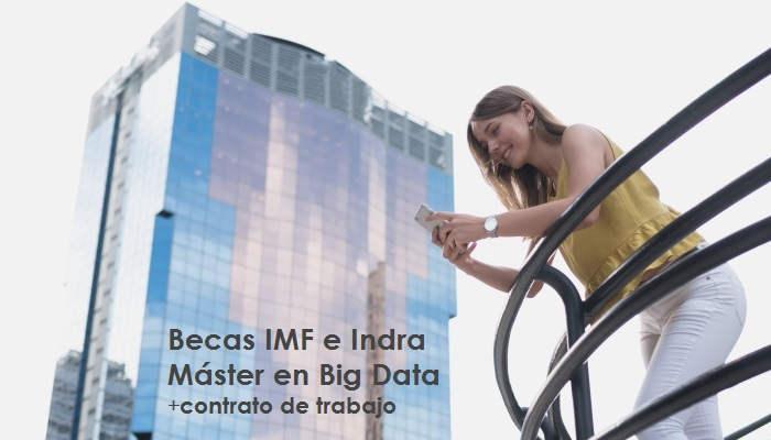 Foto de IMF e Indra lanzan becas totales para Máster en Big Data con incorporación laboral