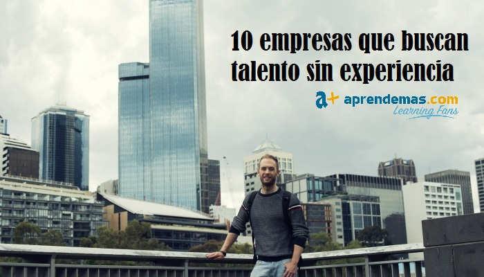 Foto de 10 empresas que buscan trabajadores sin experiencia