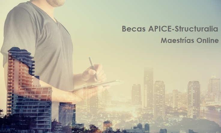 Foto de Llegan las Becas APICE-Structuralia para maestrías online en Edificación, Dirección y Transformación Digital